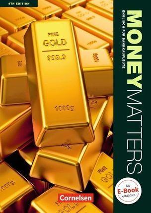 Money Matters B1-Mitte B2. Schülerbuch