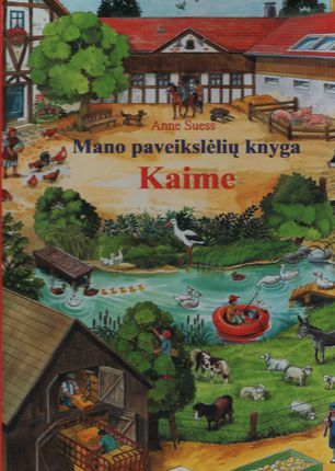 Mano paveikslėlių knyga. Kaime