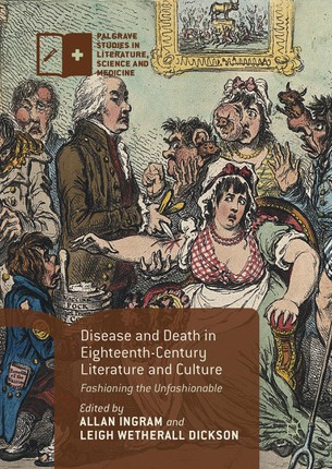 Disease and Death in Eighteenth-Century Literature and Culture