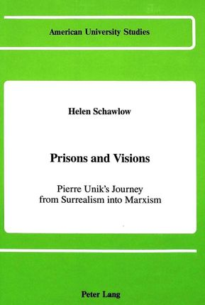 Prisons and Visions