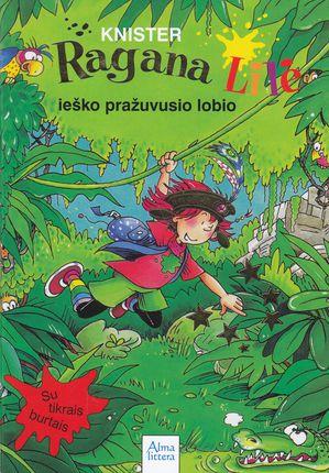 Ragana Lilė ieško pražuvusio lobio. 8-oji knyga