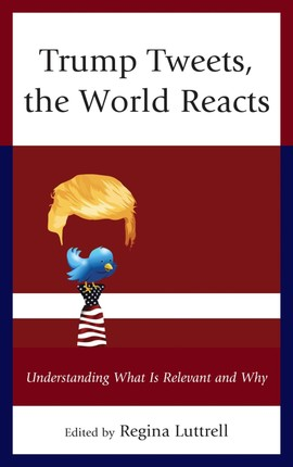 Trump Tweets, the World Reacts