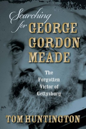 Searching for George Gordon Meade