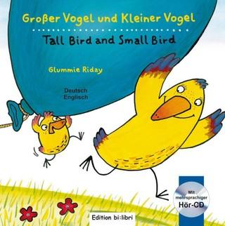 Großer Vogel und Kleiner Vogel. Kinderbuch Deutsch-Englisch mit Audio-CD