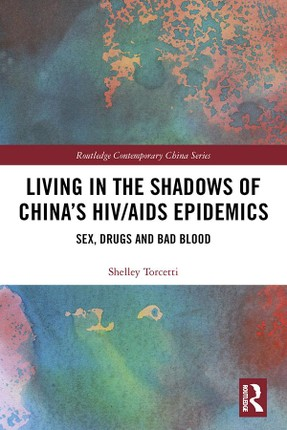 Living in the Shadows of China's HIV/AIDS Epidemics