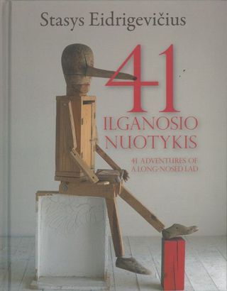 41 Ilganosio nuotykis. 41 sdventures of a Long-Nosed Lad