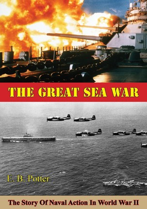 Great Sea War: The Story Of Naval Action In World War II