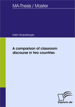 A comparison of classroom discourse in two countries