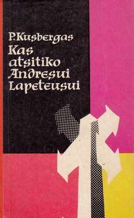Kas atsitiko Andresui Lapeteusui