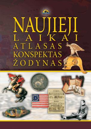 Naujieji laikai: atlasas, konspektas, žodynas
