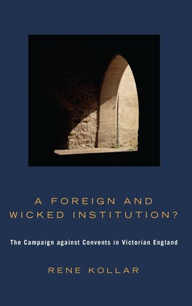 A Foreign and Wicked Institution?