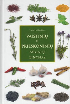 Vaistinių ir prieskoninių augalų žinynas