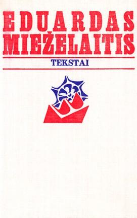 Tekstai. Eduardas Mieželaitis