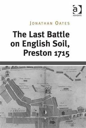 Last Battle on English Soil, Preston 1715