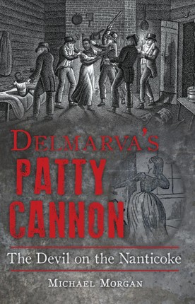 Delmarva's Patty Cannon