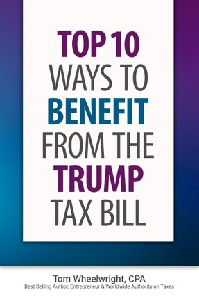 Top Ten Ways to Benefit from the Trump Tax Bill