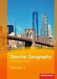 Diercke Geography Bilingual Volume 2 Textbook (Kl. 9/10) Ausgabe 2015