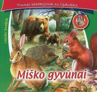 Trumpi pasakojimai su lipdukais. Miško gyvūnai