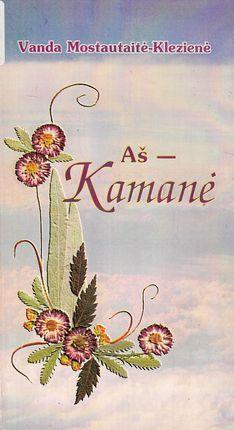 Aš - Kamanė