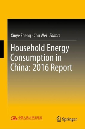 Household Energy Consumption in China: 2016 Report