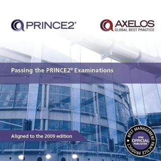 Passing the Prince2 Examinations 2009 Edition