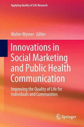 Innovations in Social Marketing and Public Health Communication