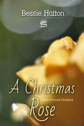 Christmas Rose and Other Stories
