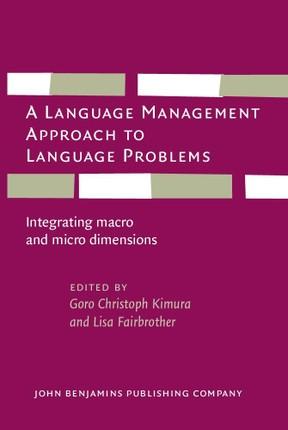 Language Management Approach to Language Problems