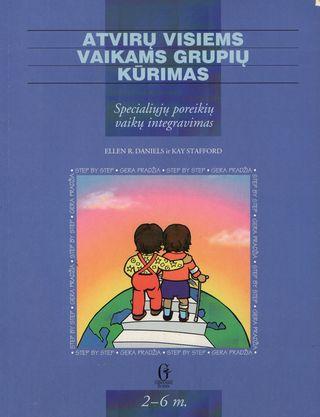 Atvirų visiems vaikams grupių kūrimas: specialiųjų poreikių vaikų integravimas