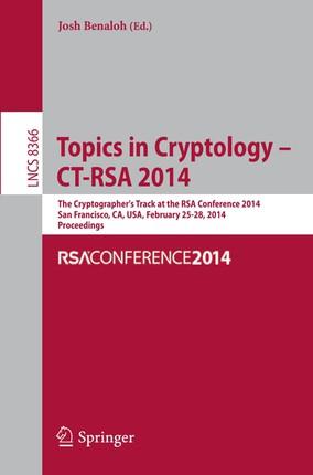 Topics in Cryptology -- CT-RSA 2014