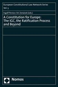 A Constitution for Europe: The IGC, the Ratification Process and Beyond