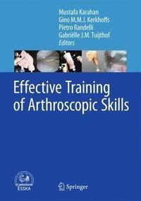 Effective Training of Arthroscopic Skills