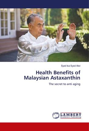 Health Benefits of Malaysian Astaxanthin