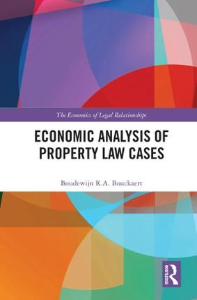 Economic Analysis of Property Law Cases