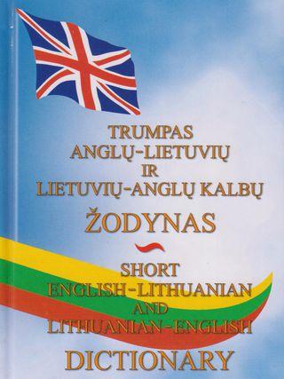 Trumpas anglų - lietuvių ir lietuvių - anglų kalbų žodynas