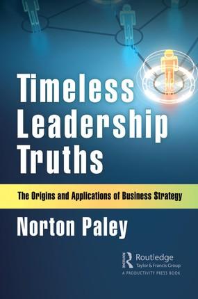 Timeless Leadership Truths