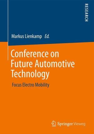 Conference on Future Automotive Technology