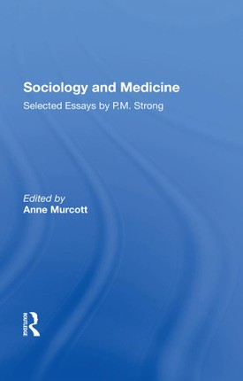Sociology and Medicine
