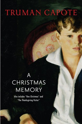 A Christmas Memory, One Christmas & The Thanksgiving Visitor