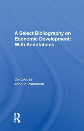 A Select Bibliography On Economic Development