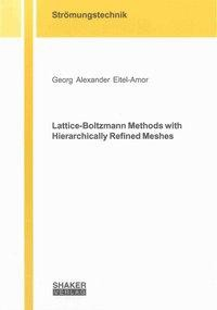 Lattice-Boltzmann Methods with Hierarchically Refined Meshes