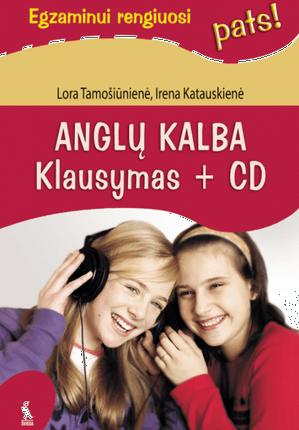 """Anglų kalba. Klausymas + CD (serija """"Egzaminui rengiuosi pats"""")"""