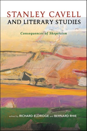 Stanley Cavell and Literary Studies