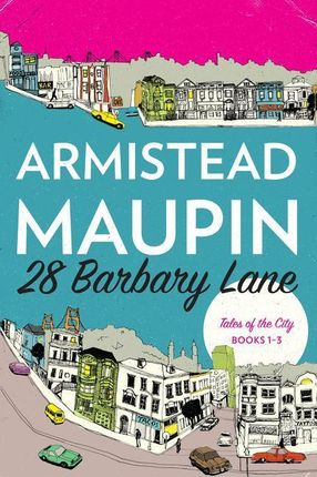 """28 Barbary Lane: """"Tales of the City"""" Books 1-3"""