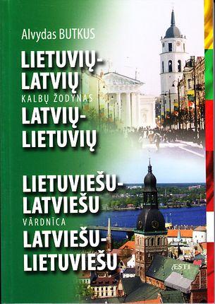 Lietuvių-latvių, latvių-lietuvių kalbų žodynas