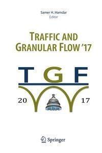 Traffic and Granular Flow '17