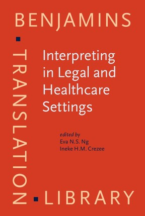 Interpreting in Legal and Healthcare Settings