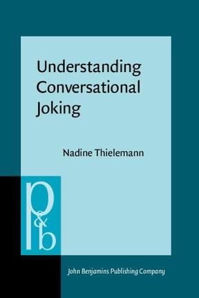 Understanding Conversational Joking