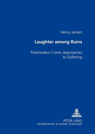 Laughter among the Ruins