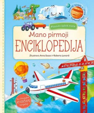 Mano pirmoji enciklopedija. Pasaulis aplink mane. Su daugybe atverčiamų langelių